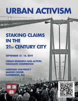 Urban Activism: Staking Claims in the 21st Century City